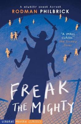 Freak The Mighty by Rodman Philbrick image