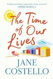 The Time of Our Lives by Jane Costello image