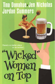 """Wicked"" Women on Top: WITH Let the Games Begin AND Not Another Fairytale AND Private Investigations by Jen Nicholas image"