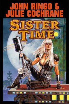 Sister Time by John Ringo
