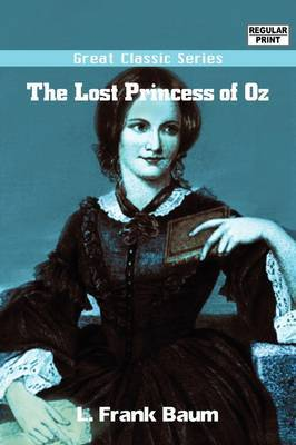 The Lost Princess of Oz by L.Frank Baum image