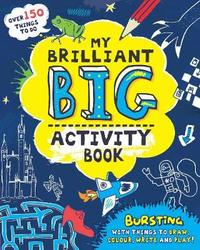 My Brilliant Big Activity Book by Andrea Pinnington