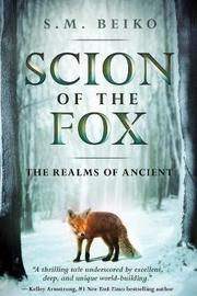 Scion Of The Fox by S M Beiko image