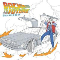 Back To The Future Coloring Book by Eduardo Francisco