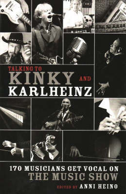 Talking to Kinky and Karlheinz by Anni Heino image