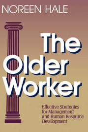 The Older Worker by Noreen Hale