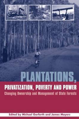 Plantations Privatization Poverty and Power by Michael Garforth image