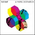 X Marks Destination: Limited Edition by The Whip