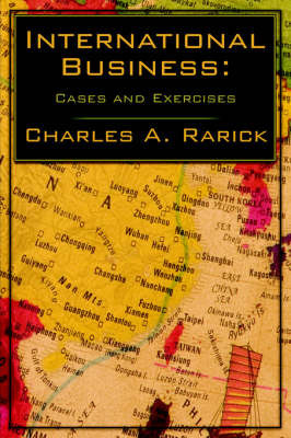 International Business by Charles A. Rarick