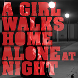 A Girl Walks Home At Night by OST