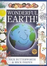Wonderful Earth! by Nick Butterworth