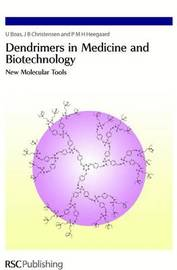 Dendrimers in Medicine and Biotechnology by U. Boas