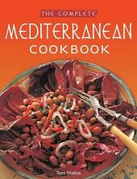 Complete Mediterranean Cookbook by Tess Mallos