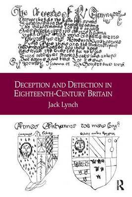Deception and Detection in Eighteenth-Century Britain by Jack Lynch image