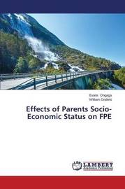 Effects of Parents Socio-Economic Status on Fpe by Ongaga Evans
