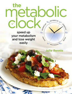 The Metabolic Clock by Julie Rennie
