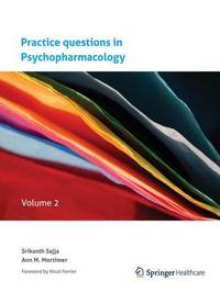 Practice questions in Psychopharmacology by Sajja Srikanth