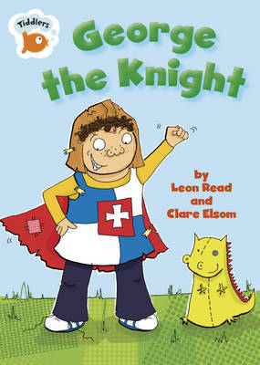 George the Knight by Leon Read