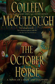 The October Horse by Colleen McCullough