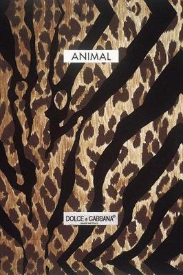 Animal: Dolce and Gabbana by Domenico Dolce