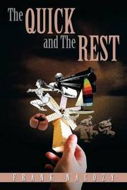 The Quick and the Rest by Frank Nacozy image