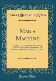 Man a Machine by Julien Offray de La Mettrie image