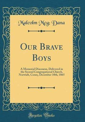 Our Brave Boys by Malcolm McG Dana image