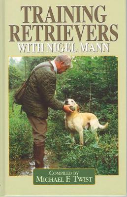 Training Retrievers with Nigel Mann by Michael Twist