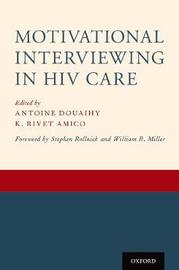 Motivational Interviewing in HIV Care