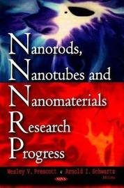 Nanorods, Nanotubes & Nanomaterials Research Progress image