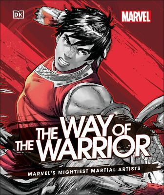 Marvel The Way of the Warrior by Alan Cowsill