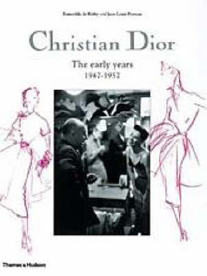 Christian Dior: The Early Years 1947-1957 by Esmerelda de Rethy image