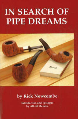 In Search of Pipe Dreams by Rick Newcombe image