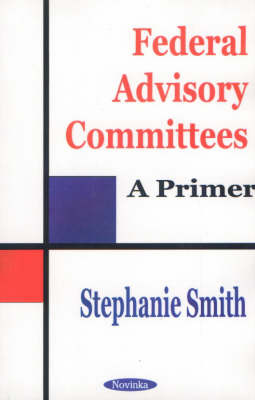 Federal Advisory Committees by Stephanie Smith image
