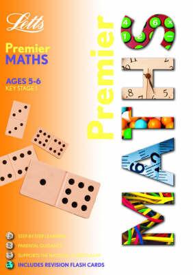 KS1 Premier - Maths (5-6) by Paul Broadbent