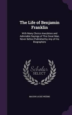 The Life of Benjamin Franklin by Mason Locke Weems image