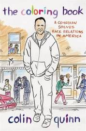 The Coloring Book by Colin Quinn