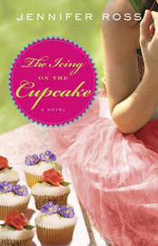 The Icing on the Cupcake by Jennifer Ross image