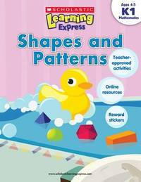 Learning Express: Shapes and Patterns Level K1