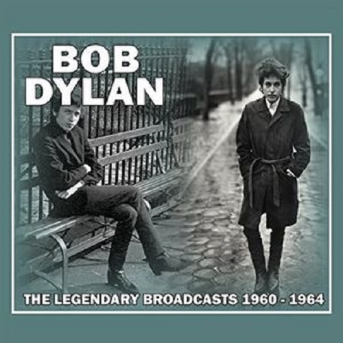 Legendary Broadcasts 1960-1964 by Bob Dylan image