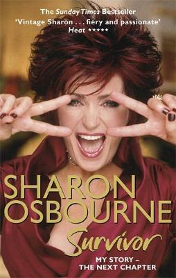 Sharon Osbourne Survivor by Sharon Osbourne