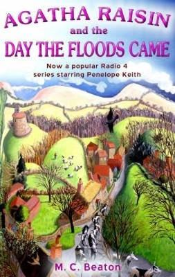 Agatha Raisin and the Day the Floods Came by M.C. Beaton image