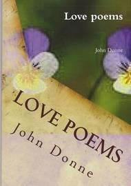 Love Poems by John Donne