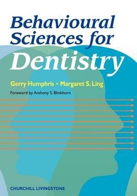 Behavioural Sciences for Dentistry by Gerald M. Humphris image