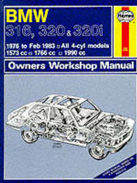 B. M. W. 316, 320 and 320i 1975-83 Owner's Workshop Manual by J.H. Haynes