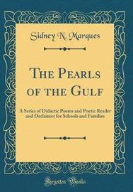 The Pearls of the Gulf by Sidney N Marques image