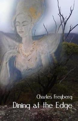 Dining at the Edge by Charles Freyberg