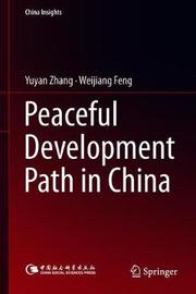 Peaceful Development Path in China by Yuyan Zhang