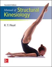 Manual of Structural Kinesiology by R.T. Floyd