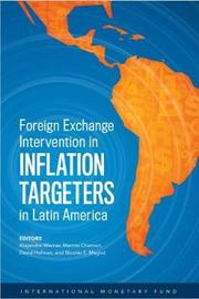 Foreign Exchange Interventions in Inflation Targeters in Latin America by Alejandro Werner
